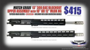 """Sanders Armory 13"""" Match Grade 300 Blackout Upper Assembly"""